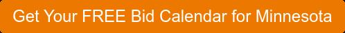 Get Your FREE Bid Calendar for Minnesota