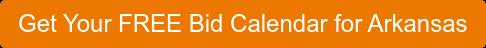 Get Your FREE Bid Calendar for Arkansas