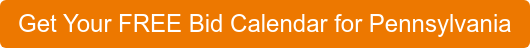 Get Your FREE Bid Calendar for Pennsylvania